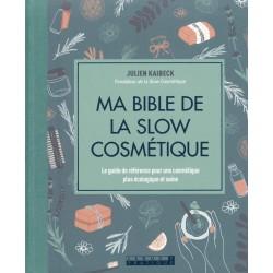 Bible de la slow cosmétique...