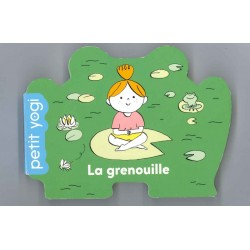 Grenouille (La) - Petit yogi