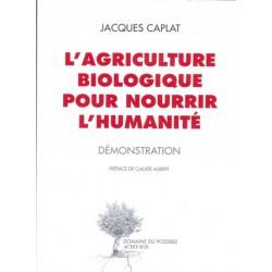 Agriculture biologique pour nourrir l'humanité