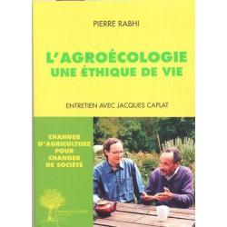 Agroécologie une éthique de vie (L')