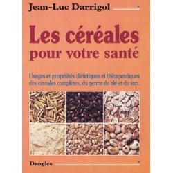 Céréales pour votre santé (Les)