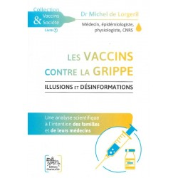 Vaccins contre la grippe (Les)