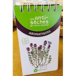 Anti-sèches Aromatiques (Les)
