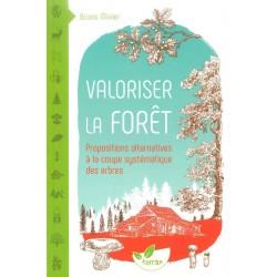 Valoriser la forêt