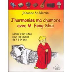 J'harmonise ma chambre avec M. Feng Shui