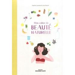 Cahier de beauté naturelle...