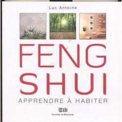 Feng Shui Apprendre à habiter