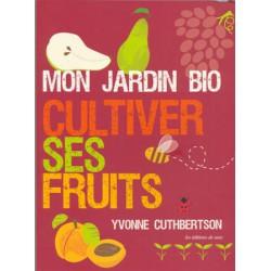 Jardin bio (Mon) Cultiver ses fruits