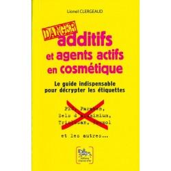 Additifs et agents actifs en cosmétiques Danger