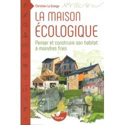 Maison écologique (La)