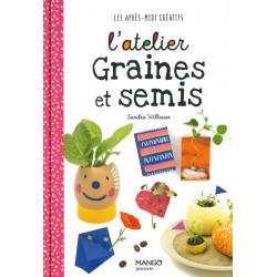 Atelier graines et semis (L')