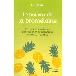 Pouvoir de la bromélaïne (Le)