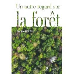 Autre regard sur la forêt (Un)