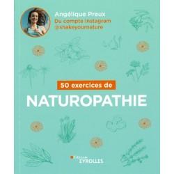 50 exercices de naturopathie