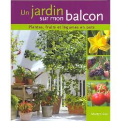 Jardin sur mon balcon (Un)
