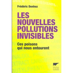 Nouvelles pollutions invisibles (Les)