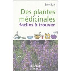 Plantes médicinales faciles à trouver (Des)