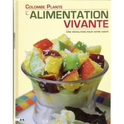 Alimentation vivante (L')