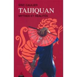 Taijiquan mythes et réalités