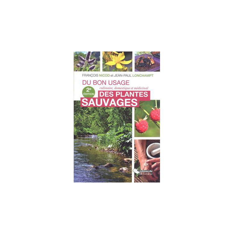 Bon usage des plantes sauvages (Du)