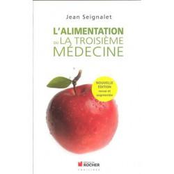 Alimentation (L') ou la troisième médecine