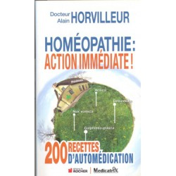 Homéopathie action immédiate !