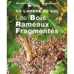 Bois Raméaux Fragmentés (Les)