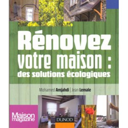 Rénovez votre maison des solutions écologiques